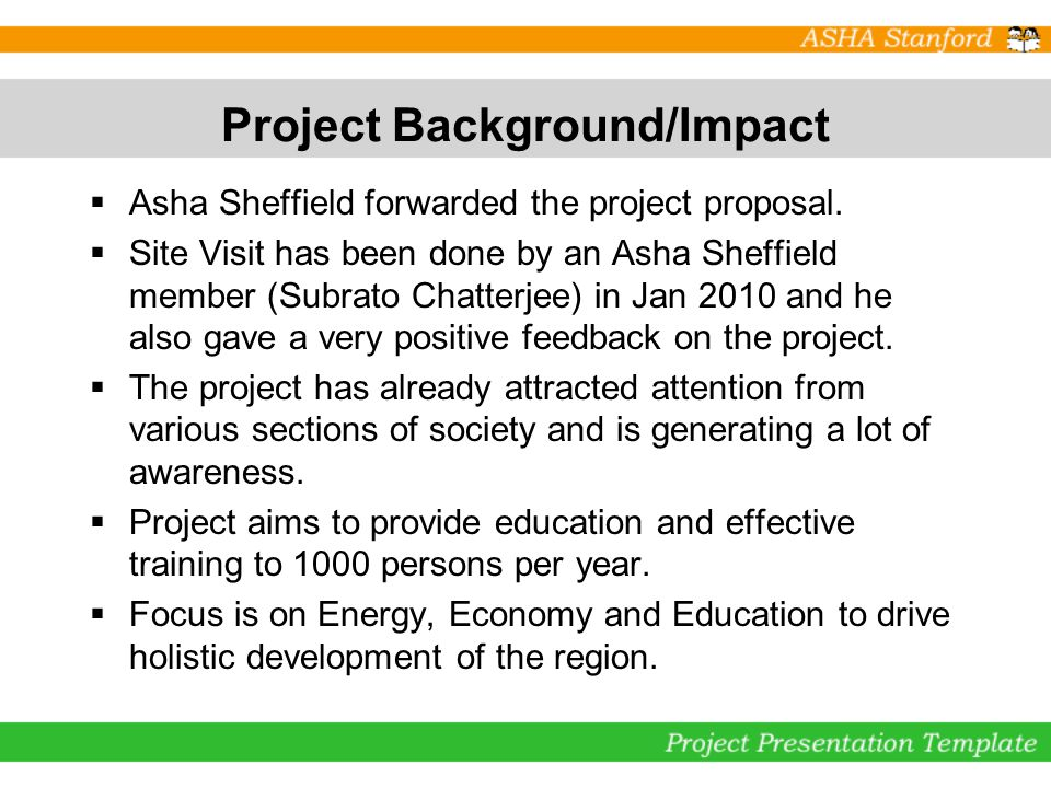 Project Background/Impact Asha Sheffield forwarded the project proposal.