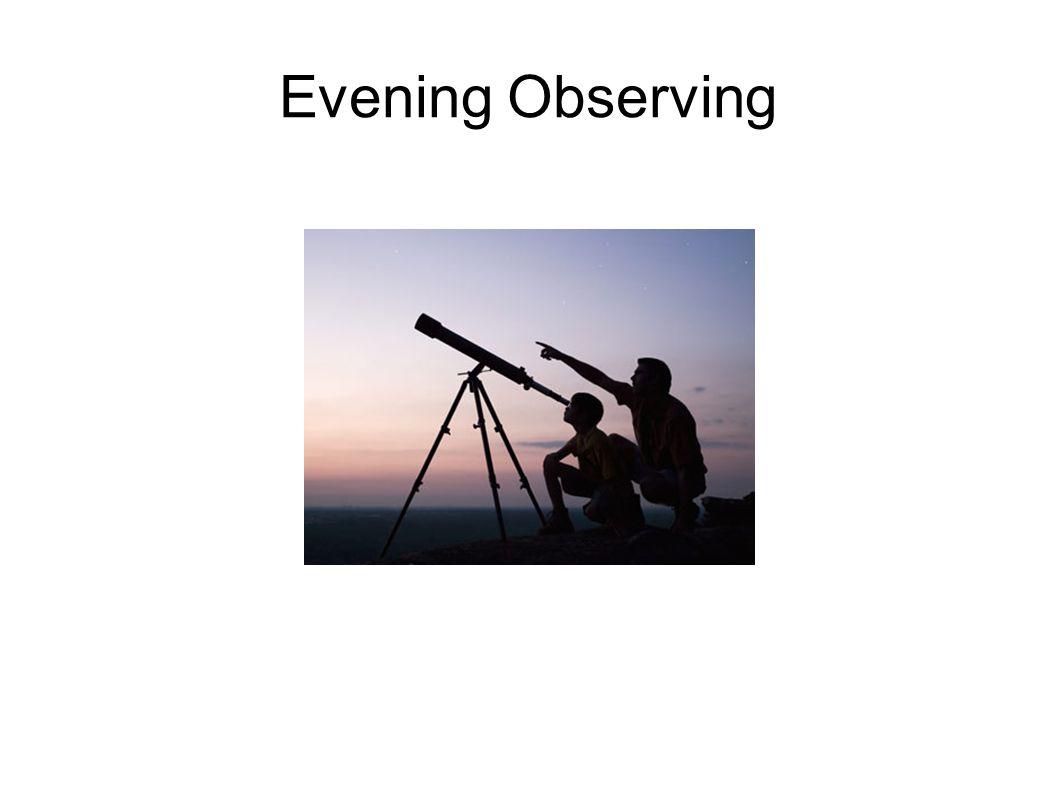 Evening Observing