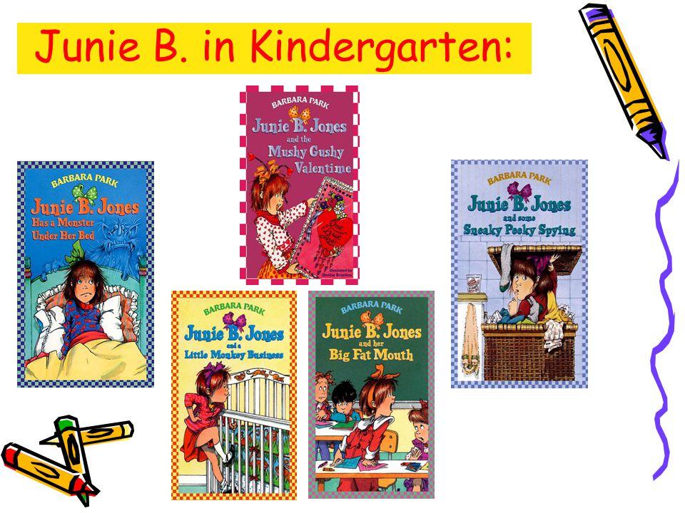 Junie B. in Kindergarten: