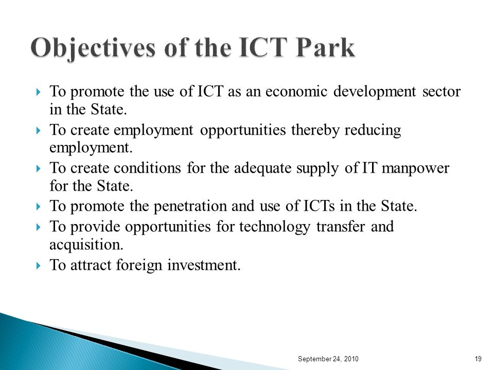 To promote the use of ICT as an economic development sector in the State.