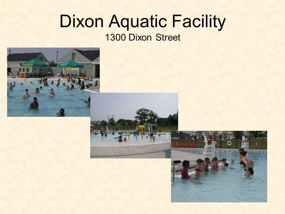 Dixon Aquatic Facility 1300 Dixon Street