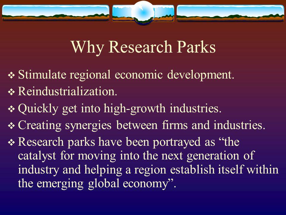 Why Research Parks Stimulate regional economic development.