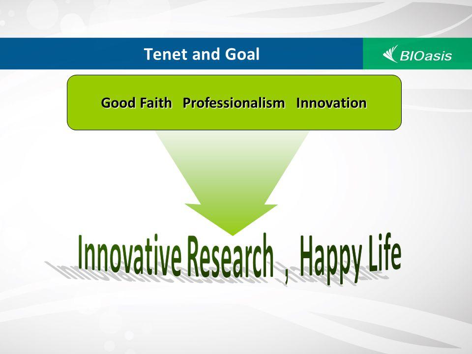 Tenet and Goal Good Faith Professionalism Innovation