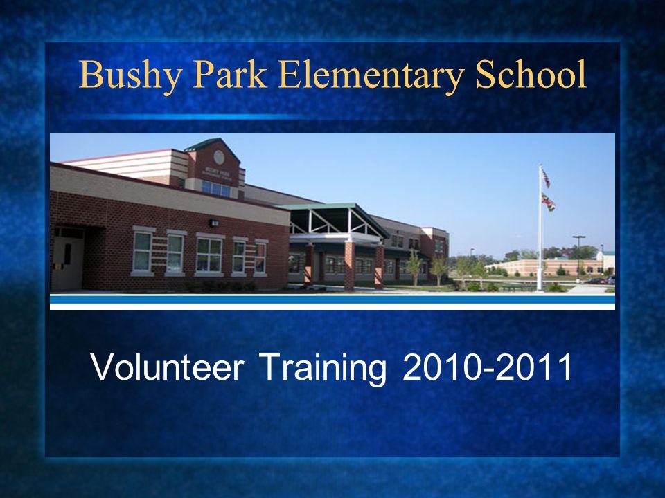 Bushy Park Elementary School Volunteer Training 2010-2011