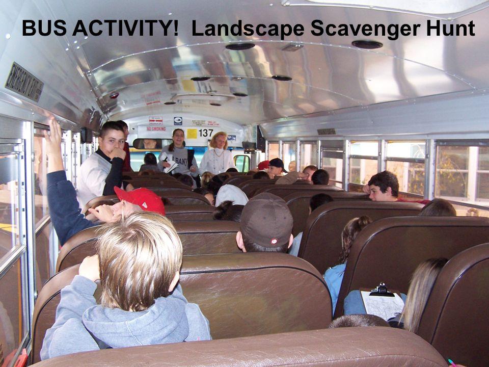 BUS ACTIVITY! Landscape Scavenger Hunt