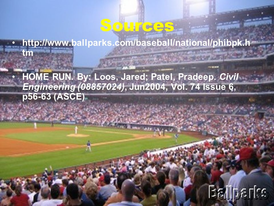 Sources http://www.ballparks.com/baseball/national/phibpk.h tm HOME RUN.
