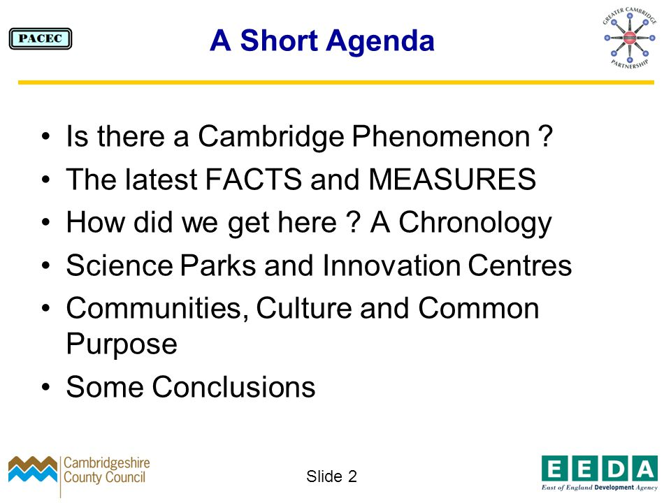 Slide 2 A Short Agenda Is there a Cambridge Phenomenon .