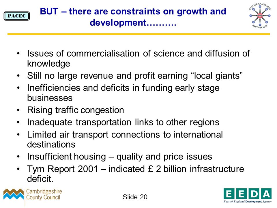 Slide 20 BUT – there are constraints on growth and development……….