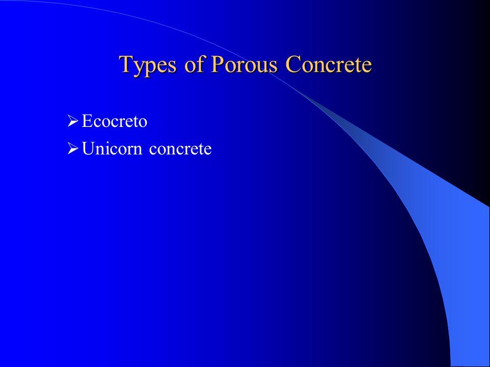 Applications of Porous Concrete Parking areas Roadways Streets Driveways Golf cart paths