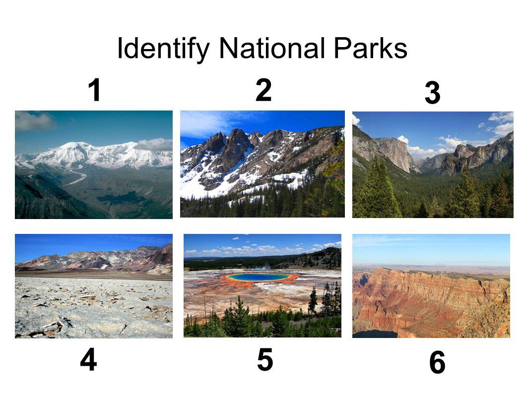 Identify National Parks 12 3 45 6
