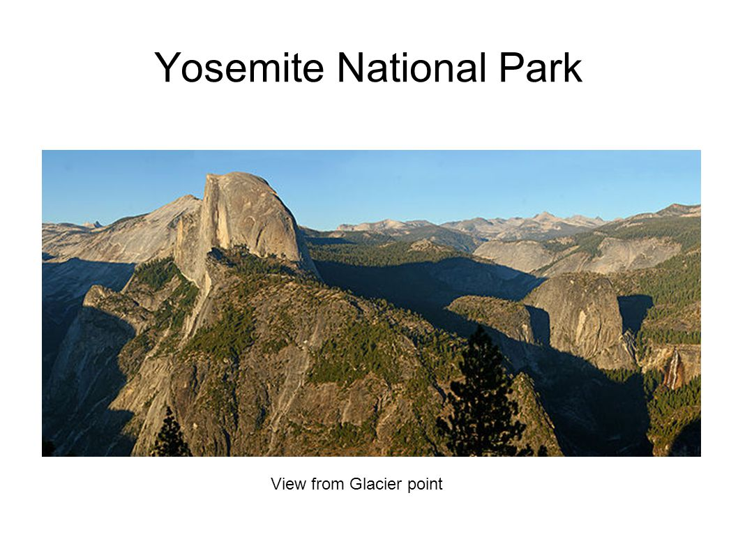 Yosemite National Park View from Glacier point