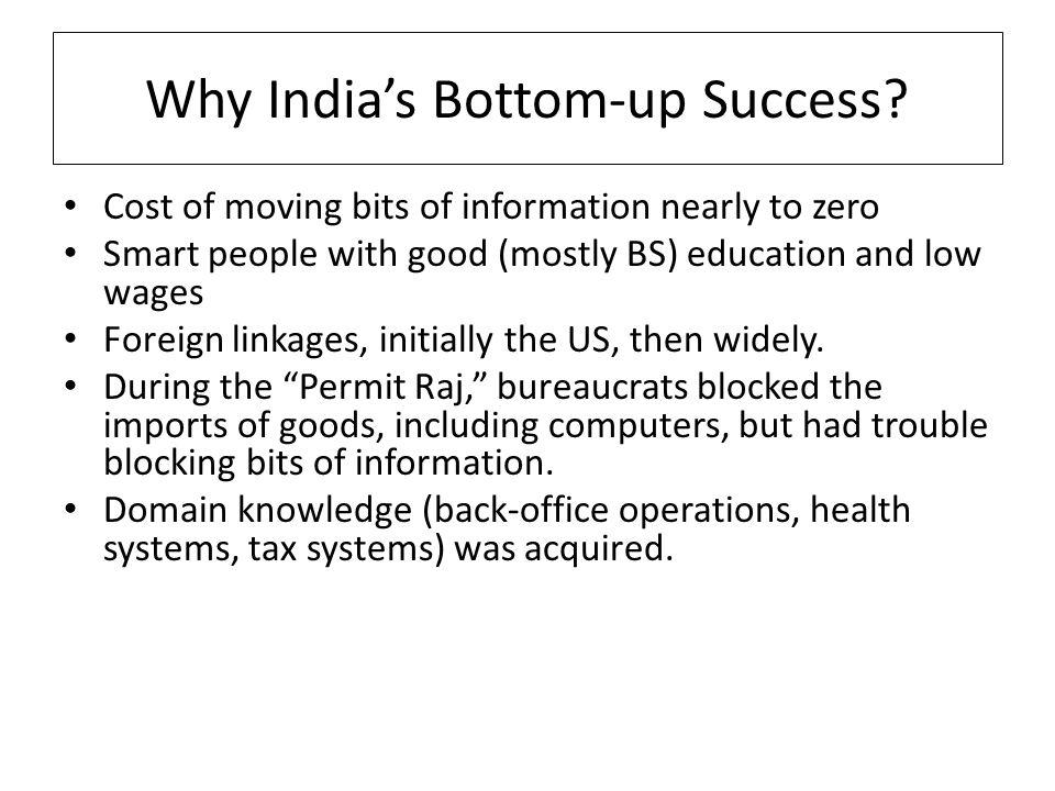 Why Indias Bottom-up Success.