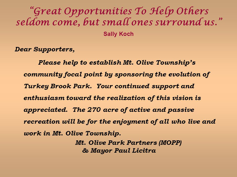 Great Opportunities To Help Others seldom come, but small ones surround us.