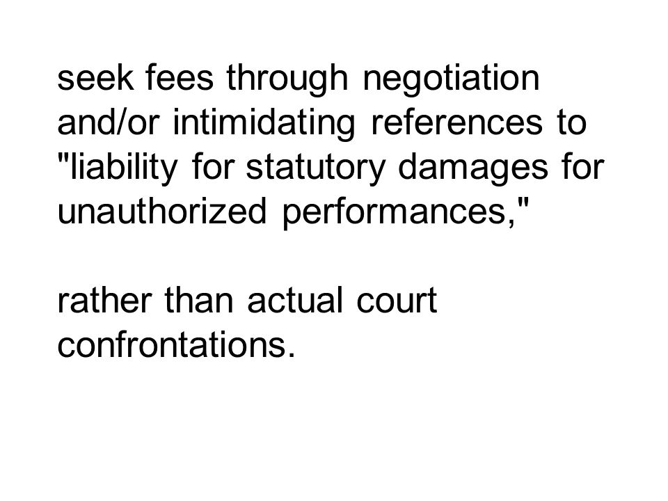 seek fees through negotiation and/or intimidating references to