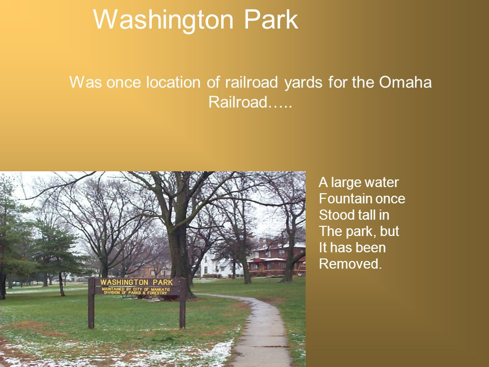 Washington Park Located at 4 th and Washington St. Park appeared In 1918 Occupies 3.5 Acres of land, Purchased for $8,500.