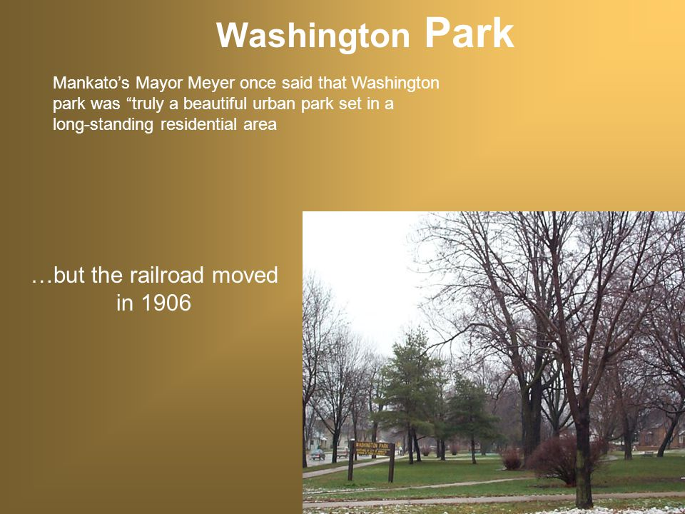 Washington Park Was once location of railroad yards for the Omaha Railroad…..