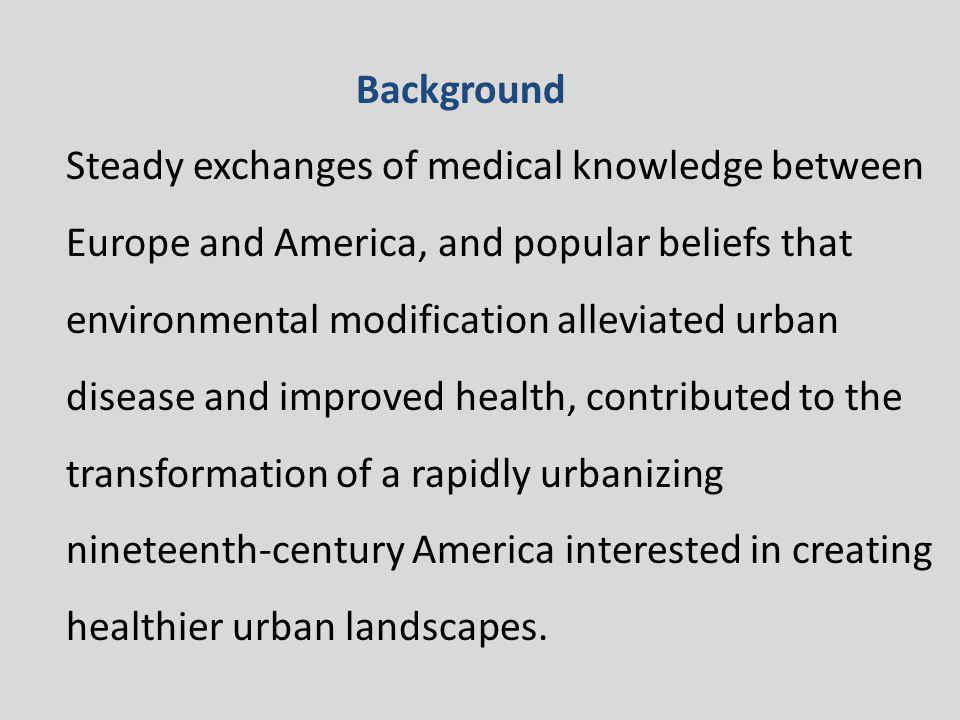 Medical thought played a meaningful role in this structural and functional transformation of the nineteenth-century American urban landscape, particularly in terms of urban features such as hospitals, asylums, almshouses, penitentiaries, sewerage systems, parks, and cemeteries.