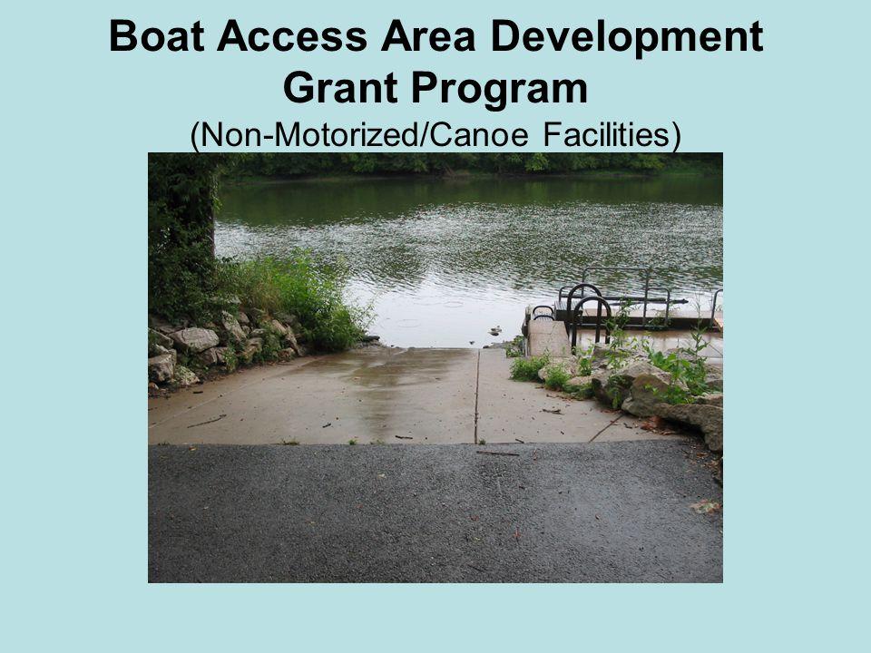 Boat Access Area Development Grant Program (Non-Motorized/Canoe Facilities)