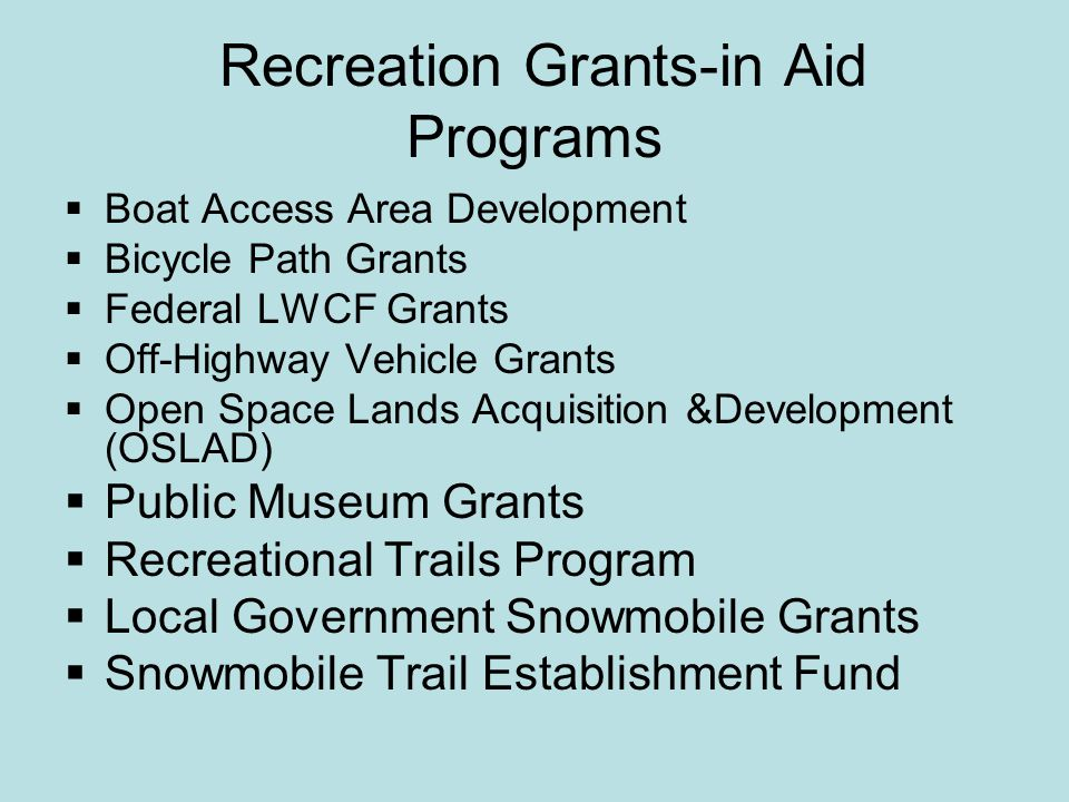 LWCF Grant Program Details Grant Application is exactly the same as OSLAD with the same application deadline of July 1 This program is federally-funded as opposed to OSLAD which is state-funded Up to 50% Grant funding for Acquisition of lands for Public Parks & Open Space Maximum grant award is $ 750,000.00 Funding level is uncertain for this year