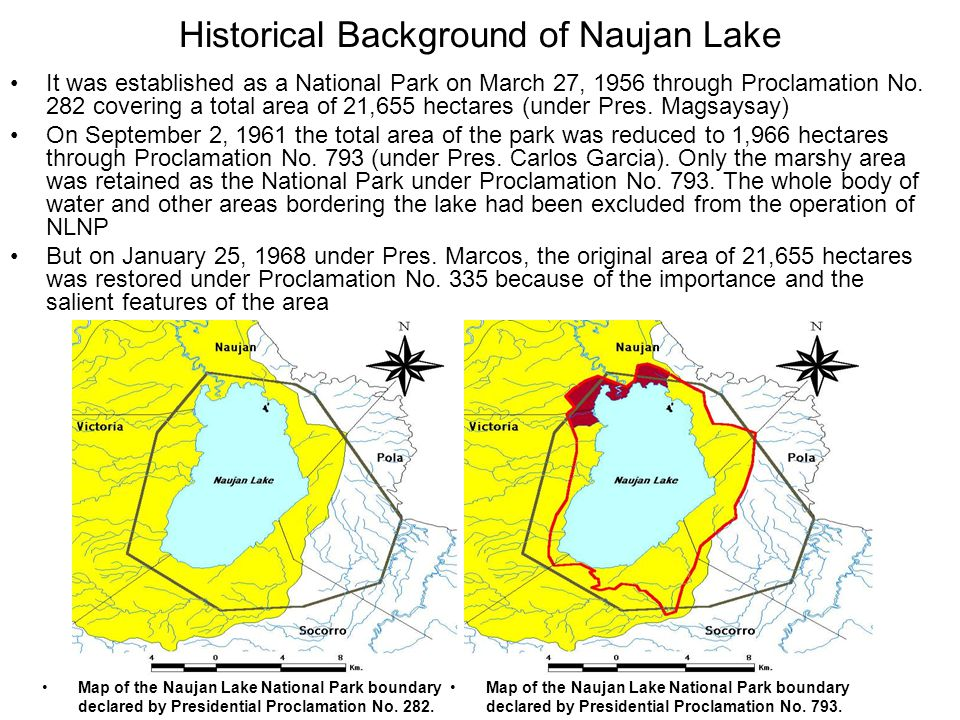 Historical Background of Naujan Lake It was established as a National Park on March 27, 1956 through Proclamation No.