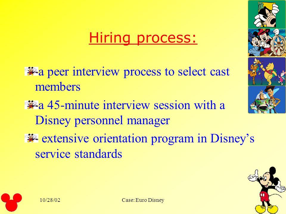 10/28/02Case: Euro Disney Service delivery has been under constant refinement. Disney University.
