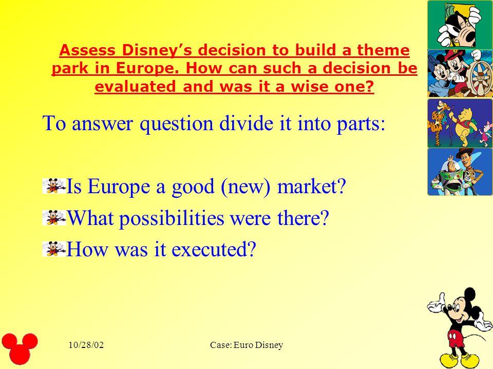 10/28/02Case: Euro Disney Questions