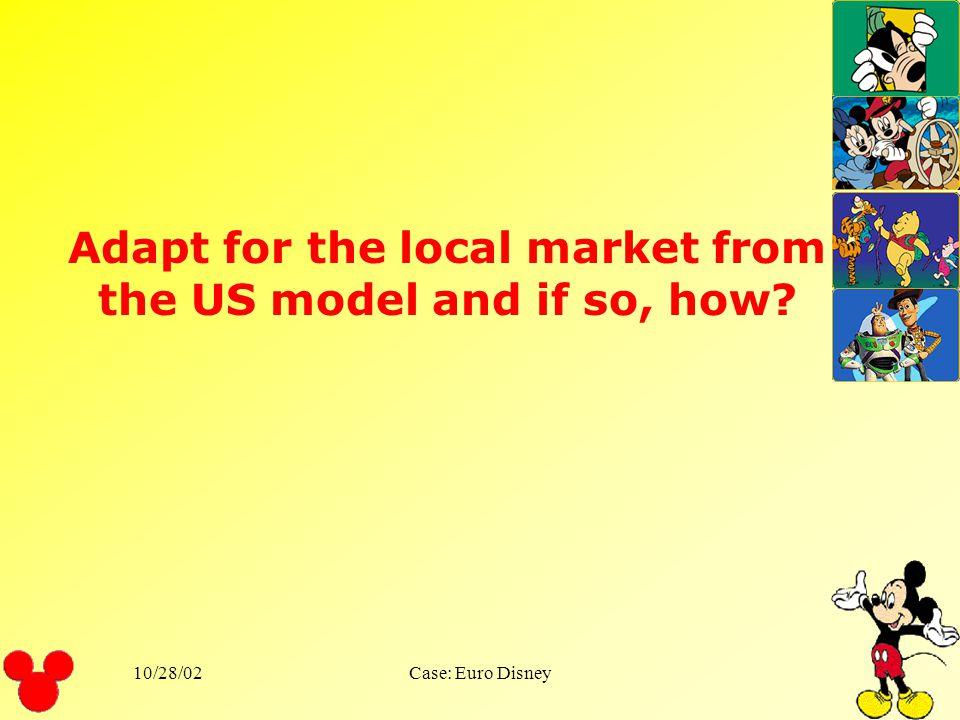 10/28/02Case: Euro Disney Evaluation Inadequate marketing research orientation Lack of upward communication Insufficient relationship focus Inadequate
