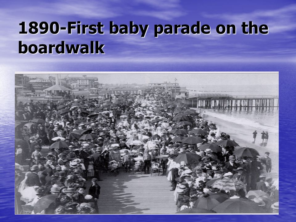 1890-First baby parade on the boardwalk