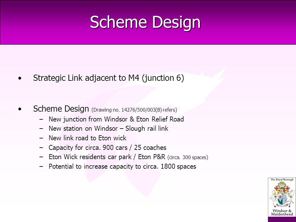 Scheme Design Strategic Link adjacent to M4 (junction 6) Scheme Design (Drawing no.