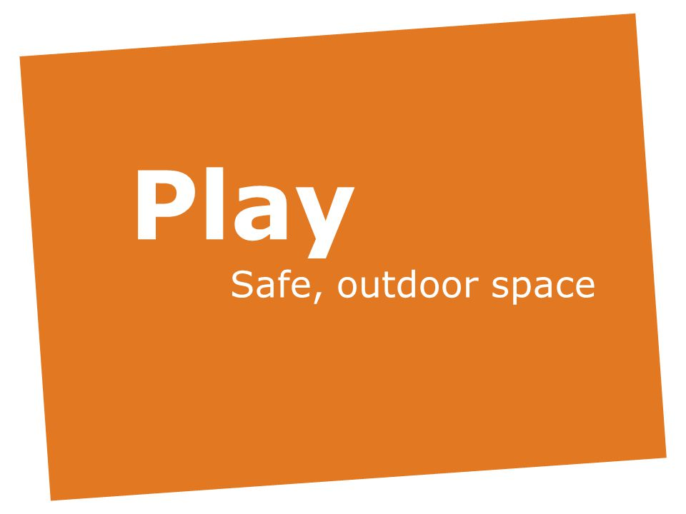 Play Safe, outdoor space