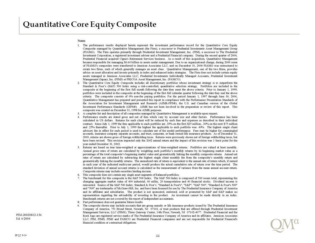 44 SP\QC 9-04 Quantitative Core Equity Composite