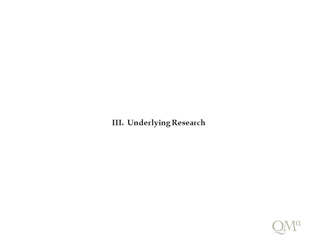 III. Underlying Research