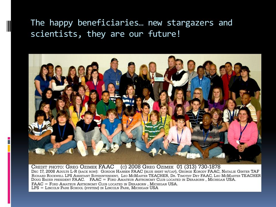 The happy beneficiaries… new stargazers and scientists, they are our future!
