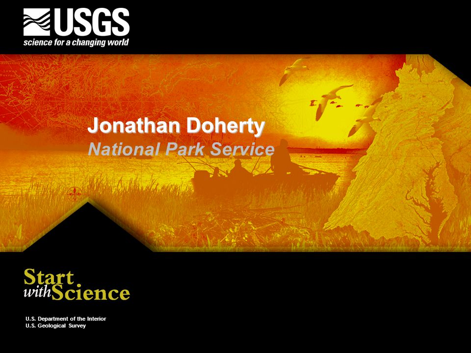 U.S. Department of the Interior U.S. Geological Survey Jonathan Doherty National Park Service