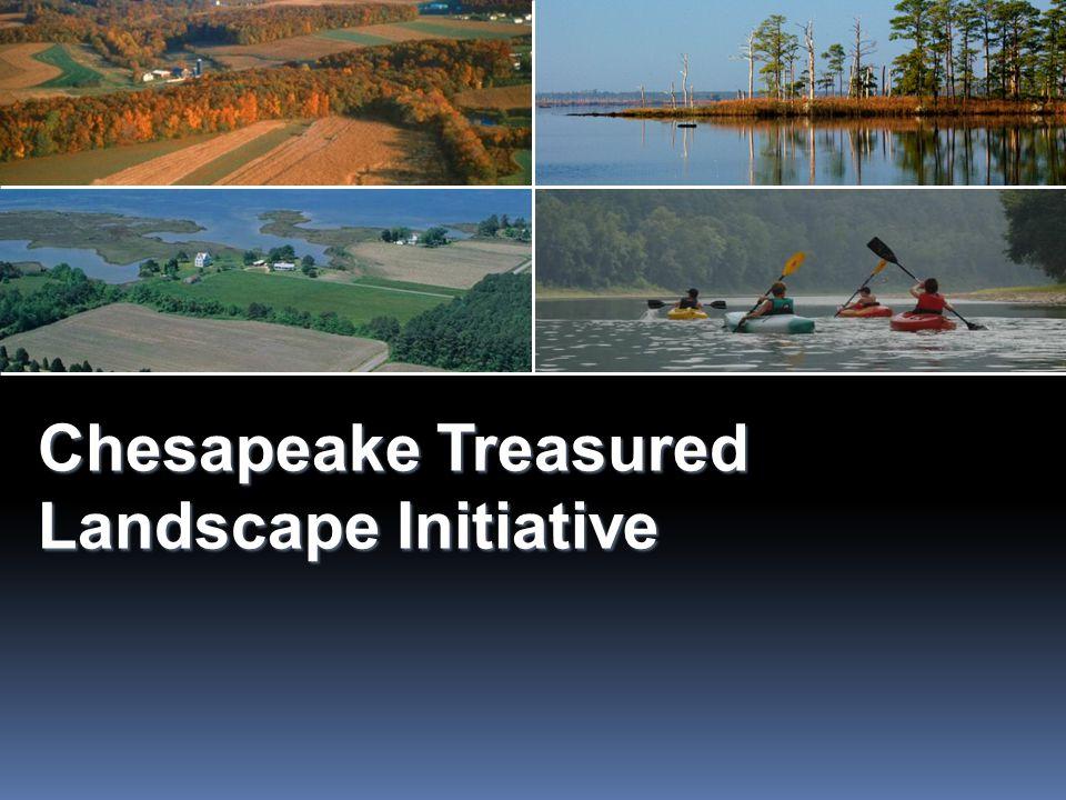 Chesapeake Treasured Landscape Initiative