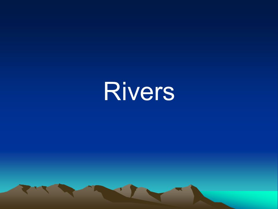 River Transportation Transportation occurs in 4 ways.