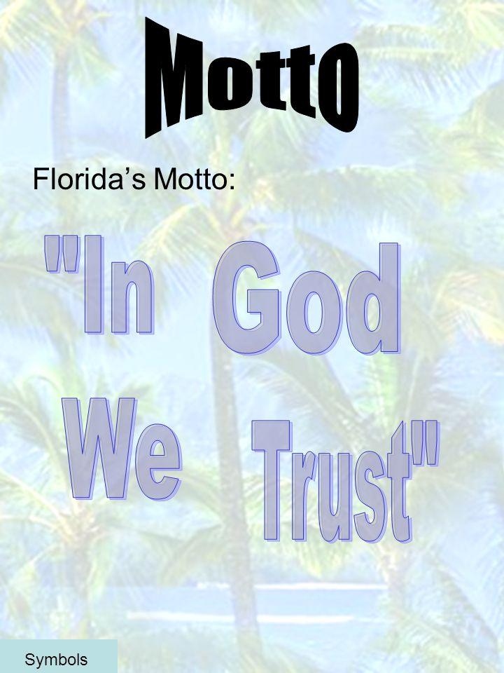 Floridas Motto: Symbols