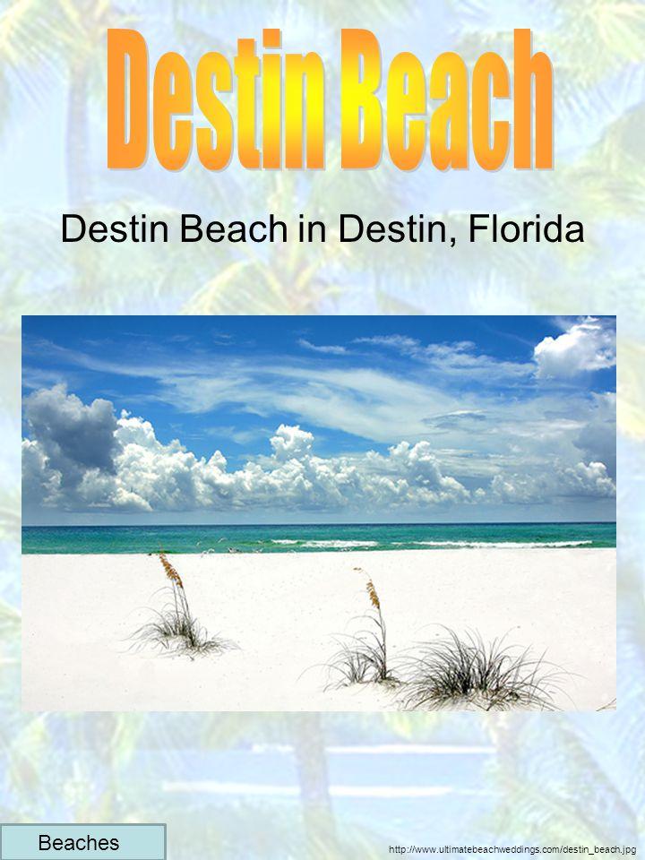 Destin Beach in Destin, Florida http://www.ultimatebeachweddings.com/destin_beach.jpg Beaches