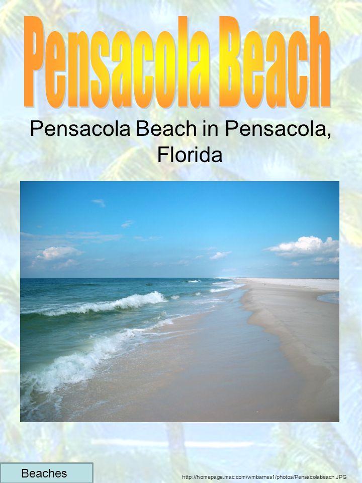 Pensacola Beach in Pensacola, Florida http://homepage.mac.com/wmbarnes1/photos/Pensacolabeach.JPG Beaches