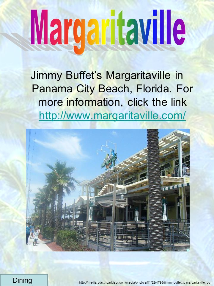 Jimmy Buffets Margaritaville in Panama City Beach, Florida. For more information, click the link http://www.margaritaville.com/ http://www.margaritavi