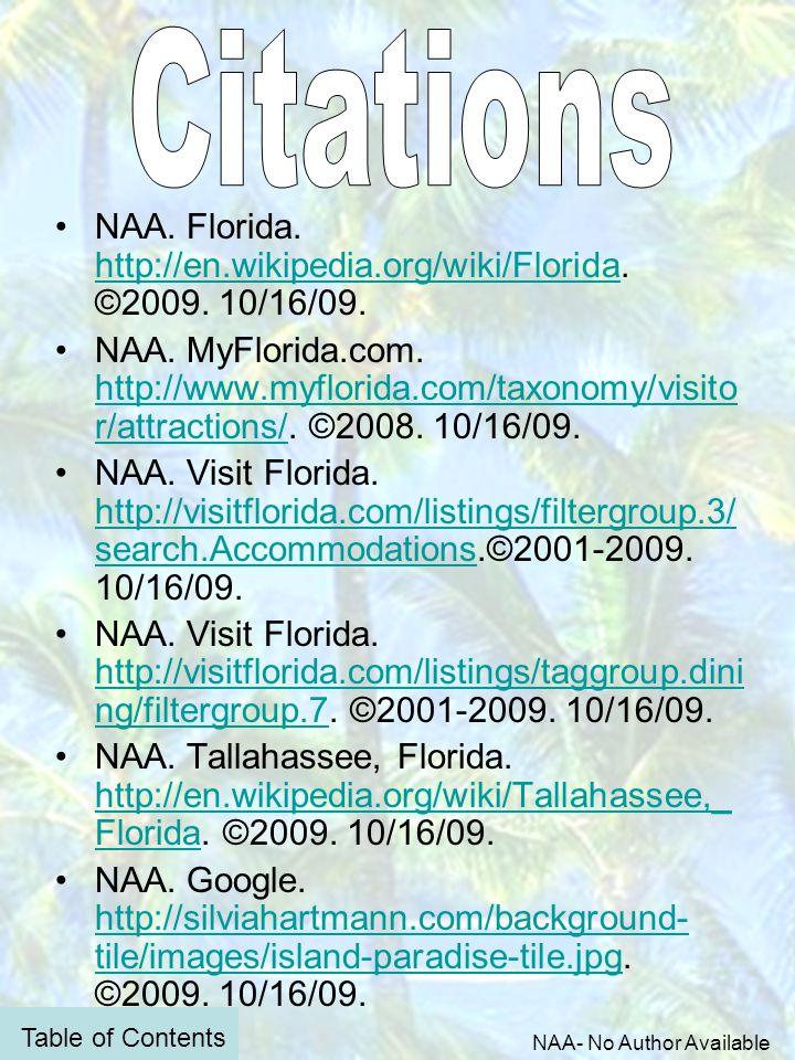 NAA. Florida. http://en.wikipedia.org/wiki/Florida.