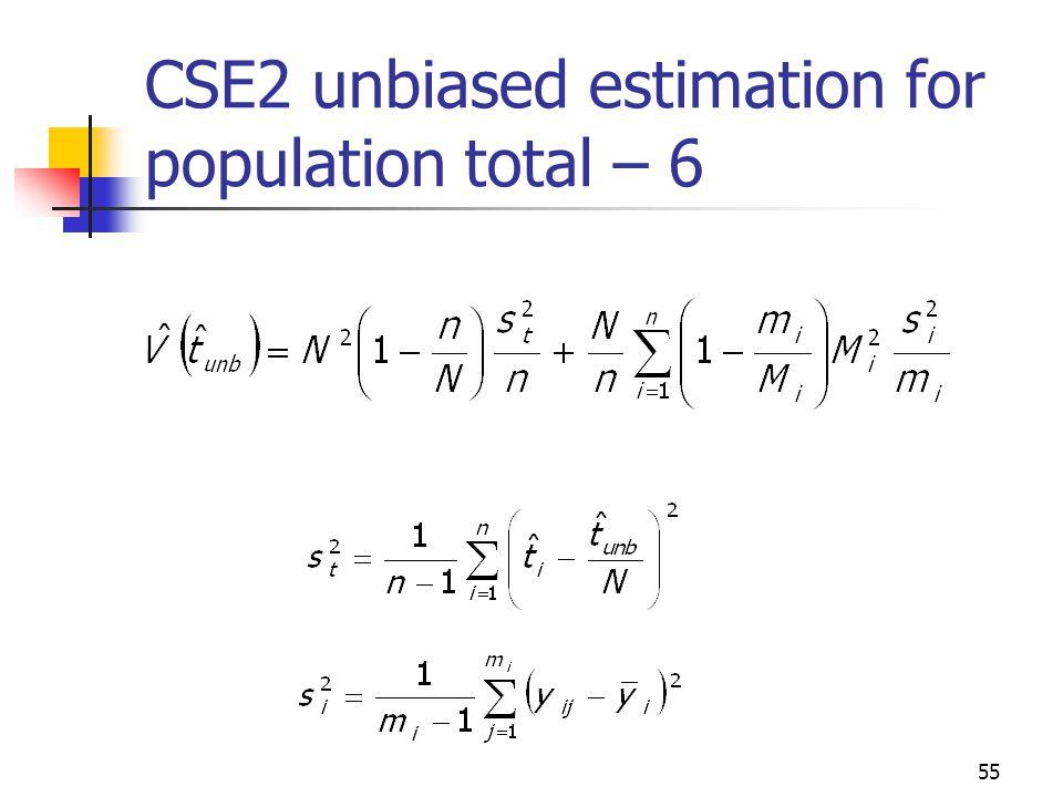 55 CSE2 unbiased estimation for population total – 6
