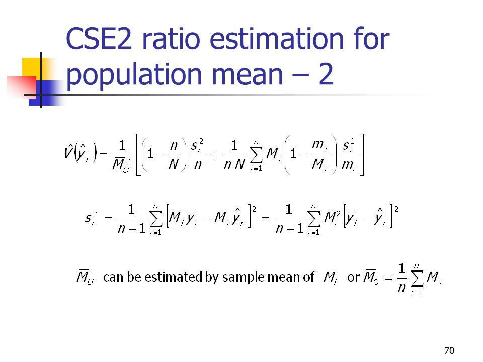 70 CSE2 ratio estimation for population mean – 2