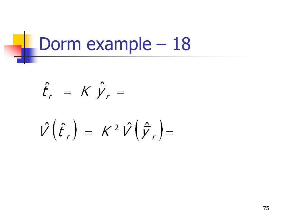75 Dorm example – 18