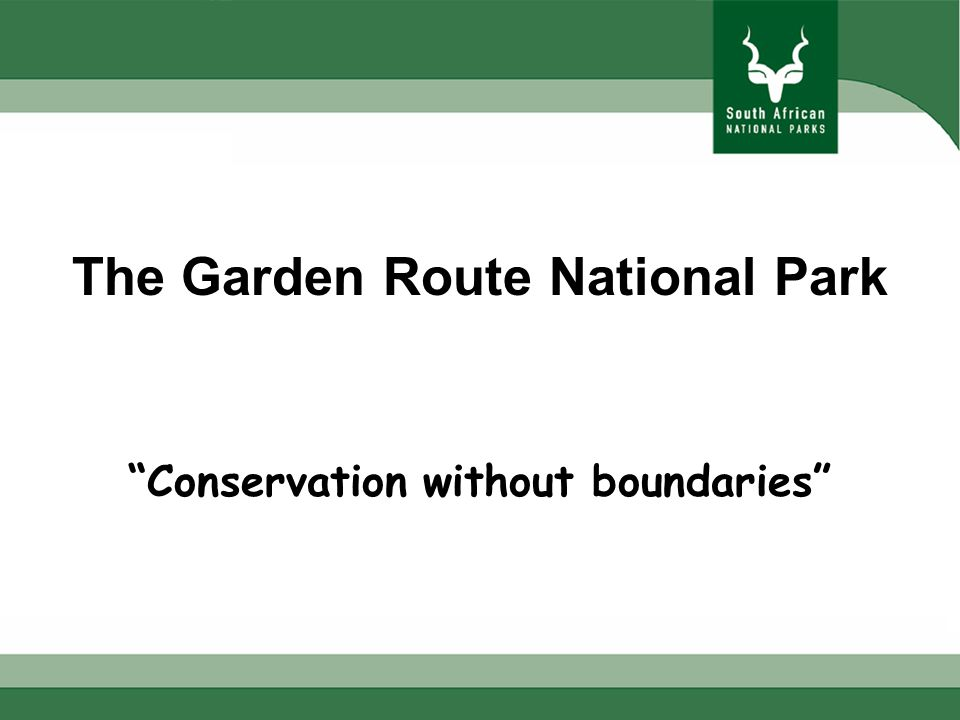 The Garden Route National Park Conservation without boundaries