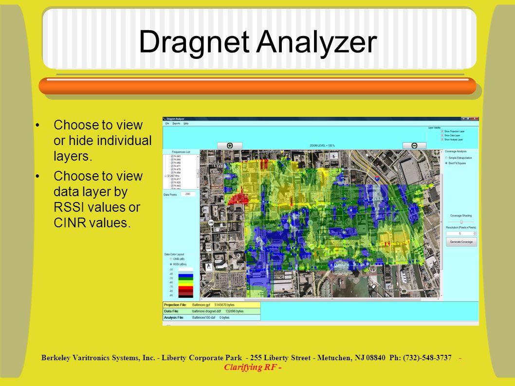 Dragnet Analyzer Choose to view or hide individual layers.