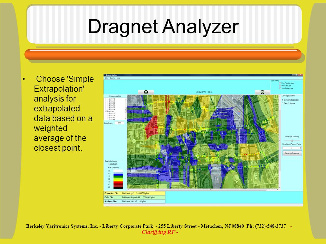 Dragnet Analyzer Choose Simple Extrapolation analysis for extrapolated data based on a weighted average of the closest point.
