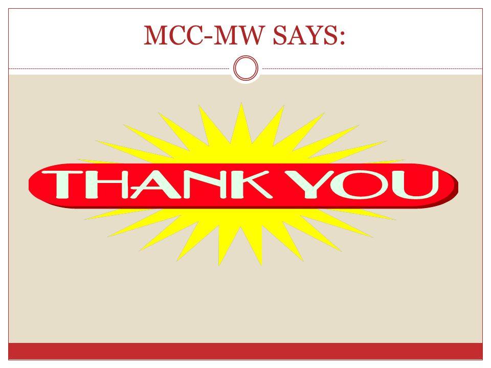 MCC-MW SAYS: