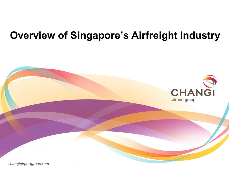 Overview of Singapores Airfreight Industry
