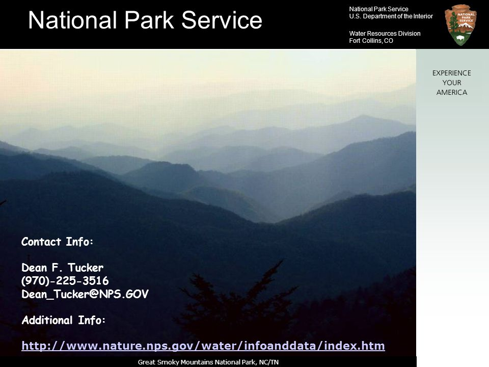 National Park Service U.S. Department of the Interior Water Resources Division Fort Collins, CO Contact Info: Dean F. Tucker (970)-225-3516 Dean_Tucke